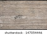 old wood texture | Shutterstock . vector #147054446