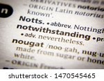 Small photo of Word or phrase Notwithstanding in a dictionary