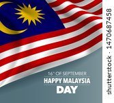 happy malaysia day greeting... | Shutterstock .eps vector #1470687458