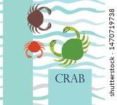 crabs. seafood. vector... | Shutterstock .eps vector #1470719738