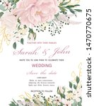 wedding invitation with flowers ... | Shutterstock .eps vector #1470770675