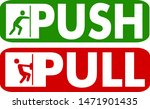 pull and push to open. vector... | Shutterstock .eps vector #1471901435