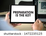 preparation is the key plan be... | Shutterstock . vector #1472235125