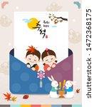 happy thanksgiving day in korea.... | Shutterstock .eps vector #1472368175