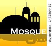 vector buliding mosque and...   Shutterstock .eps vector #1472564492