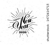 happy 2020 new year. holiday... | Shutterstock .eps vector #1472614715
