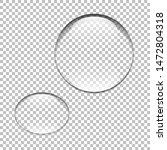 water drop. glass sphere.... | Shutterstock . vector #1472804318