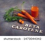 Beta Carotene Text And Carrot...