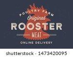 rooster  poultry. vintage logo  ...   Shutterstock .eps vector #1473420095