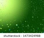 abstract fresh green sparkling... | Shutterstock . vector #1473424988