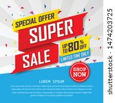 super sale special up to 80 ... | Shutterstock .eps vector #1474203725