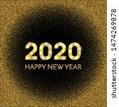 2020 happy new year. golden...   Shutterstock . vector #1474269878