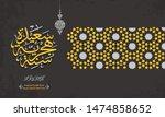 happy new hijri islamic year...   Shutterstock .eps vector #1474858652
