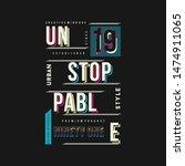 slogan urban denim graphic... | Shutterstock .eps vector #1474911065