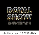 vector elite poster royal show... | Shutterstock .eps vector #1474957895