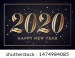 2020. happy new year. greeting... | Shutterstock .eps vector #1474984085
