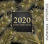 2020 happy new year. tropical... | Shutterstock . vector #1475259122