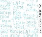 seamless school pattern  vector ... | Shutterstock .eps vector #147571568