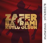 30 august zafer bayrami victory ... | Shutterstock .eps vector #1476303278