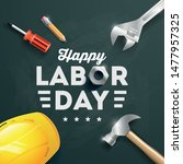 happy labor day banner  poster. ... | Shutterstock .eps vector #1477957325