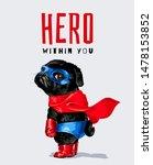 Hero Slogan With Black Pug In...