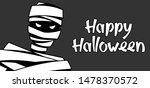 happy halloween greeting card... | Shutterstock .eps vector #1478370572