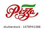 pizza elegant hand written... | Shutterstock .eps vector #1478941388