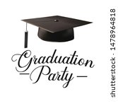 graduation party  poster ... | Shutterstock .eps vector #1478964818