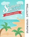 summer holidays   paradise... | Shutterstock .eps vector #147977366