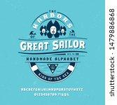 font great sailor. craft retro... | Shutterstock .eps vector #1479886868