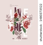 typography slogan with vintage roses illustration