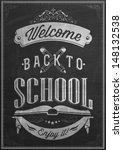 welcome back to school... | Shutterstock .eps vector #148132538