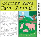coloring pages  farm animals....   Shutterstock .eps vector #1481905778