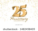 anniversary 25. gold 3d numbers.... | Shutterstock .eps vector #1482458435