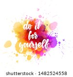 do it for yourself  ... | Shutterstock .eps vector #1482524558