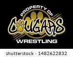 Property Of Cougars Wrestling...