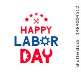happy labor day calligraphy... | Shutterstock .eps vector #1484004512