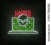 hacked neon sign  bright... | Shutterstock .eps vector #1484788688