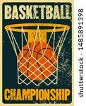 basketball championship... | Shutterstock .eps vector #1485891398