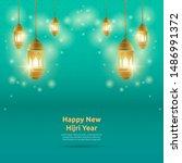 happy new hijri year. islamic...   Shutterstock .eps vector #1486991372