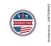 patriot day vector badge. 11th... | Shutterstock .eps vector #1487458442