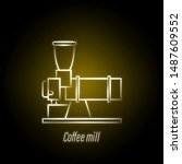 coffee mill hand draw neon icon....