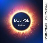 sun eclipse. fire light effect. ... | Shutterstock .eps vector #1487931068