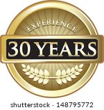 Thirty Years Experience Gold...