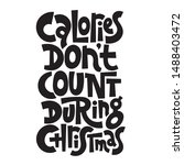 calories do not count during... | Shutterstock .eps vector #1488403472