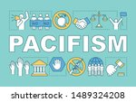 pacifism word concepts banner.... | Shutterstock .eps vector #1489324208
