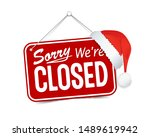 red sign sorry we are closed... | Shutterstock .eps vector #1489619942