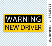 warning new driver  sheet... | Shutterstock .eps vector #1489635335