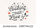 cooking with love. kitchen... | Shutterstock . vector #1489746122