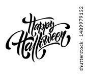 happy halloween handwriting... | Shutterstock .eps vector #1489979132